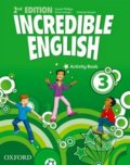 Incredible English 3: Activity Book - Sarah Phillips