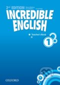 Incredible English 1: Teacher's Book - Sarah Phillips