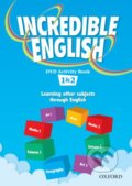 Incredible English 1 + 2: DVD Activity Book - Sarah Phillips, Michaela Morgan, Mary Slattery