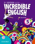 Incredible English 5: Class Book - Sarah Phillips, Kirstie Granger, Peter Redpath