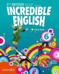 Incredible English 6: Class Book - Sarah Phillips, Kristie Granger, Peter Redpath