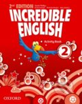 Incredible English 2: Activity Book - Sarah Phillips, Kristie Grainger, Michaela Morgan,Mary Slattery