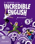 Incredible English 5: Activity Book - Sarah Phillips, Kirstie Granger, Peter Redpath