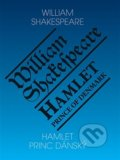 Hamlet - Princ dánský/ Hamlet - Prince of Denmark - William Shakespeare