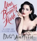 Your Beauty Mark - Dita Von Teese