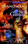The Sandman: Fables and Reflections - Neil Gaiman