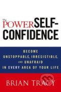 The Power of Self-Confidence - Brian Tracy