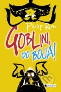Goblini, do boja! - Philip Reeve