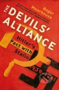 The Devils' Alliance - Roger Moorhouse