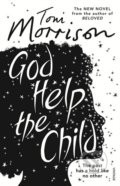 God Help the Child - Toni Morrison