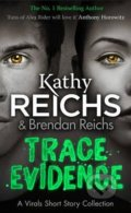 Trace Evidence - Kathy Reichs, Brendan Reichs