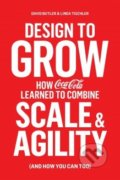 Design to Grow - David Butler, Linda Tischler