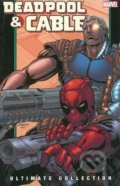 Deadpool and Cable Ultimate Collection (Volume 2) - Fabian Nicieza, Patrick Zircher, Lan Medina,