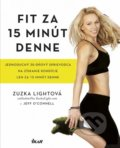 Fit za 15 minút denne - Zuzka Light, Jeff O'Connell