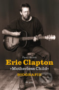 Eric Clapton: Motherless Child - Paul Scott