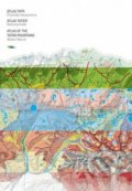 Atlas Tatr / Atlas Tatier / Atlas of the Tatra Mountains -