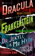 Frankenstein / Dracula / Dr. Jekyll and Mr. Hyde - Mary Shelley, Bram Stoker, Robert Louis Stevenson