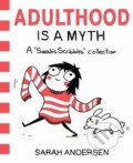 Adulthood is a Myth - Sarah Andersen