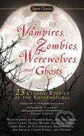 Vampires, Zombies, Werewolves and Ghosts - Barbara H. Solomon