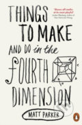 Things to Make and Do in the Fourth Dimension - Matt Parker