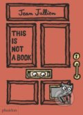 This Is Not A Book - Jean Jullien