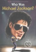 Who Was Michael Jackson? - Megan Stine
