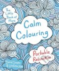 The Little Book of More Calm Colouring - David Sinden, Victoria Kay