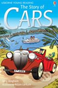 The Story of Cars - Katie Daynes, Jane Bingham