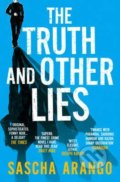 The Truth and Other Lies - Sascha Arango