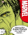 Marvel Absolutely Everything You Need To Know -
