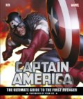 Captain America: The Ultimate Guide to the First Avenger -