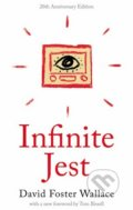 Infinite Jest - David Foster Wallace