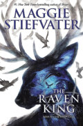 The Raven King - Maggie Stiefvater
