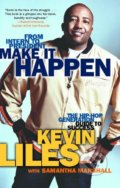Make It Happen - Kevin Liles
