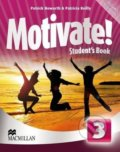 Motivate! 3 - Student's Book - Patricia Reilly, Patrick Howarth