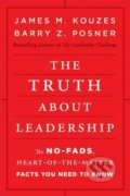 Truth about Leadership - James M. Kouzes