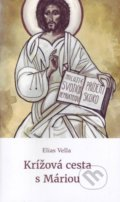 Krížová cesta s Máriou - Elias Vella 8b97679713a