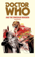 Doctor Who and the Dinosaur Invasion - Malcolm Hulke
