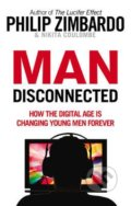 Man Disconnected - Philip Zimbardo, Nikita D. Coulombe