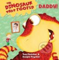 The Dinosaur That Pooped Daddy! - Tom Fletcher, Dougie Poynter