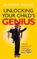 Unlocking Your Childs Genius - Andrew Fuller