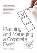 Planning and Managing a Corporate Event - Karen Lindsey