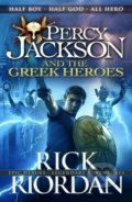 Percy Jackson and the Greek Heroes - Rick Riordan