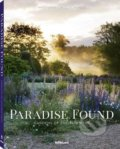 Paradise Found : Gardens of Enchantment - Clive Nichols