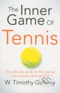 The Inner Game of Tennis - W. Timothy Gallwey