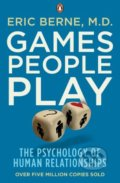 Games People Play - Eric Berne