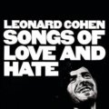 Leonard Cohen: Songs of Love and Hate LP - Leonard Cohen