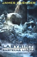 Labyrint 3: Smrteľná liečba - James Dashner