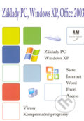 Základy PC, Windows XP, Office 2003 - Ján Skalka, Igor Jakab