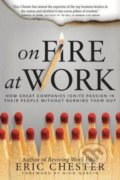 On Fire at Work - Eric Chester